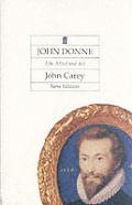 John Donne Life Mind & Art