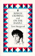 Rough Crossing & On The Razzle