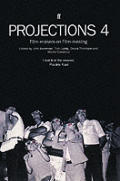 Projections 4 Film Makers On Film Making