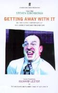 Getting Away with It: Or: The Further Adventures of the Luckiest Bastard You Ever Saw