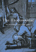 The Erotomaniac: The Secret Life of Henry Spencer Ashbee