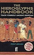 Hieroglyphs Handbook Teach Yourself Ancient