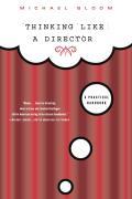 Thinking Like a Director: A Practical Handbook