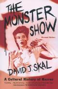 The Monster Show: A Cultural History of Horror Cover
