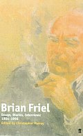 Brian Friel Essays Diaries Interviews
