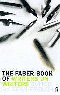 Faber Book Of Writers On Writers