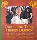 Crouching Tiger Hidden Dragon A Portrait of the Ang Lee Film