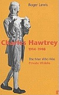 Man Who Was Private Widdle Charles Hawtrey 1914 1988