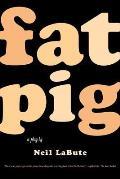 Fat Pig A Play