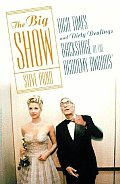 The Big Show: High Times and Dirty Dealings Backstage at the Academy Awards Cover