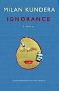 Ignorance A Novel