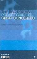 Bbc Proms Pocket Guide To Great Concertos