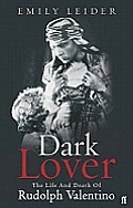 Dark Lover Rudolph Valentino