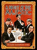 Night At The Majestic Proust & The Great