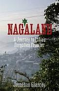 Nagaland. by Jonathan Glancey