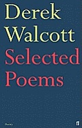 Selected Poems of Derek Walcott