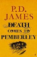 Death Comes to Pemberley. P.D. James