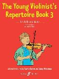 The Young Violinist's Repertoire, Bk 3 (Faber Edition)