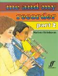 Me and My Recorder, Bk 2 (Faber Edition)