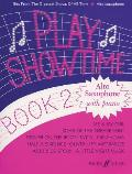 Faber Edition: Play Showtime||||Play Showtime for Alto Saxophone, Bk 2
