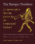 The Baroque Trombone
