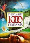 Classic 1000 Dreams
