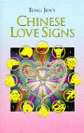 Tung Jen's Chinese Love Signs