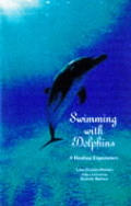 Swimming With Dolphins A Healing Experie