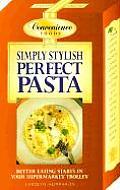 Simply Stylish Perfect Pasta