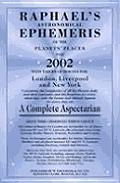 Raphaels Astronomical Ephemeris 2002