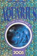 Old Moore's Horoscope: Aquarius 2005