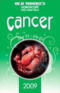 Old Moore's Horoscope 2009 - Cancer