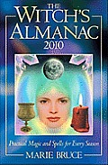 Witch's Almanac 2010 (Witch's Almanac: Practical Magic & Spells for Every Season)