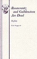 Rosencrantz and Guildenstern Are Dead - A Play