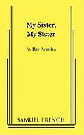 My Sister, My Sister