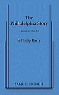 Philadelphia Story A Comedy In Three Act