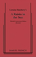 Raisin In The Sun 30th Anniversary Edition Revised
