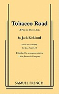 Tobacco Road: A Play in Three Acts