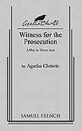 Witness For The Prosecution A Play