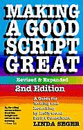Making A Good Script Great 2nd Edition