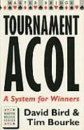 Tournament Acol: A System for Winners