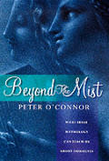 Beyond The Mist What Irish Mythology Can Teach Us About Ourselves