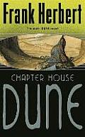 Chapter House Dune (Dune) by Frank Herbert