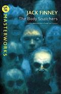 The Body Snatchers. Jack Finney by Jack Finney