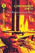 Rediscovery Of Man by Cordwainer Smith