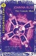 The Female Man. Joanna Russ by Joanna Russ