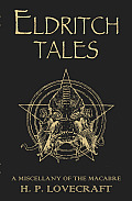 Eldritch Tales: A Miscellany of the Macabre Cover