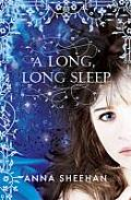 A Long, Long Sleep. by Anna Sheehan