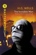 The Invisible Man (SF Masterworks)