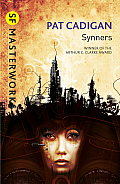 Synners (SF Masterworks) by Pat Cadigan